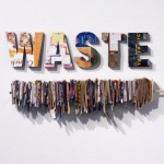 Waste Not installation